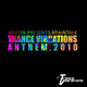 Braintalk & DJ Joston Trance Vibrations Anthem 2010