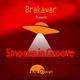 Brakawar Smoove in Groove