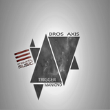 Trigger Mankind by Bros Axis mp3 download