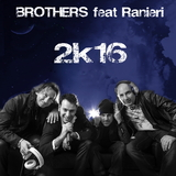 2K16 by Brothers feat. Ranieri mp3 download