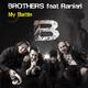 Brothers feat. Ranieri My Battle