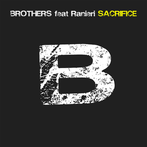 Brothers feat. Ranieri - Sacrifice (ARC-Records Austria)