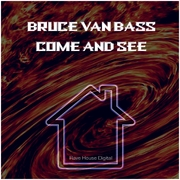 bruce-van-bass-come-and-see