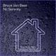 Bruce van Bass - No Serenity