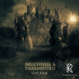 Last Ride by Bruchrille & Darkminded mp3 download