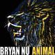 Bryan Nu Animal