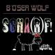 Böser Wolf Scha(r)f!