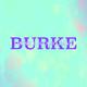 Burke I Wish I Could Leave