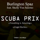 Burlington Spaz Feat Shelly Von Salerno Scuba Prix