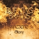 Burning Brains Ancient Story