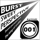 Burst Sweet Perspective