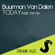 Buurman van Dalen Today(Attic Remix)