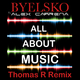 Byelsko Ft. Alex Carrena All About Music Thomas R Remix