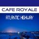 Cafe Royale Atlantic Highway