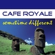Cafe Royale Sometime Different