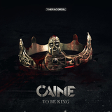 To Be King by Caine mp3 download