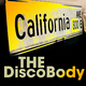 California Ave The Disco Body