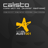 Come With Me (Summer Madness) by Calisto mp3 download