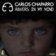 Carlos Chaparro Ravers in My Mind