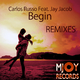 Carlos Russo feat. Jay Jacob Begin(Remixes)