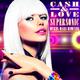 Cash & Love Supersonic(Mykel Mars Remixes)
