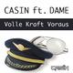 Casin feat. Dame Volle Kraft Voraus