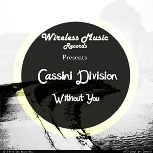 Cassini Division - Without You (Wireless Music Records)