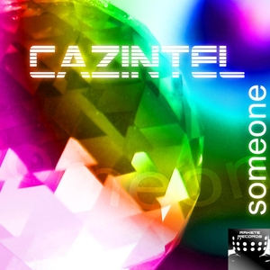 Cazintel - Someone (Rakete Records)