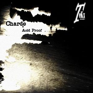 Charde - Acid Proof (Tekx Records)
