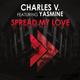 Charles V. feat. Yasmine Spread My Love