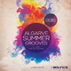 Charlie Spot & Bruno Zarra Algarve Summer Grooves 2015(Selected by Charlie Spot & Bruno Zarra)