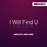 I Will Find U by Charlie Spot & Ruben B.Goode mp3 download