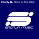 Charly H. Alone in the Dark