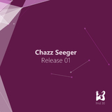 Release 01 by Chazz Seeger mp3 download