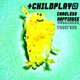 Childplay Careless Happiness
