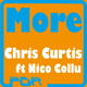 Chris Curtis ft Nico Collu More