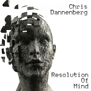 Chris Dannenberg - Resolution of Mind (Unnatural Beats)