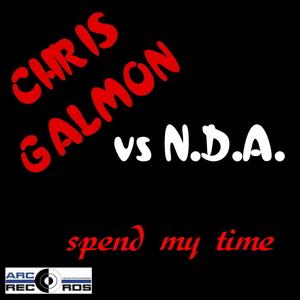 Chris Galmon vs. N.D.A. - Spend my time (ARC-Records Austria)