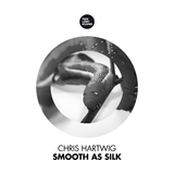 Smooth as Silk by Chris Hartwig mp3 download