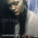 Chris Lopas I Remember You