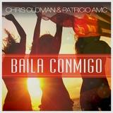 Baila Conmigo by Chris Oldman & Patricio Amc mp3 download