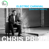 Electric Carnival(Extended Version) by Chris Prime mp3 download