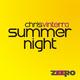Chris Vinterra Summer Night