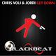 Chris Voli & Jordi Get Down