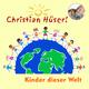 Christian Hüser - Kinder dieser Welt