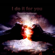 christian-tamberger-i-do-it-for-you