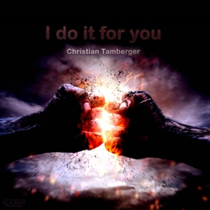 Christian Tamberger - I Do It for You (CTBR Records)