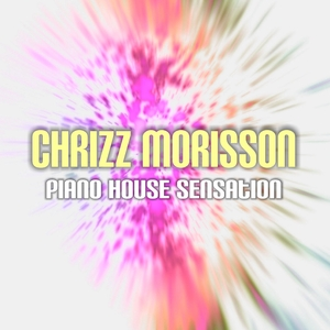Chrizz Morisson - Piano House Sensation (Dmn Records)
