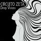 Circuito Zeta - Deep Visions