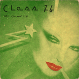 Mr Crime by Class 76 mp3 download